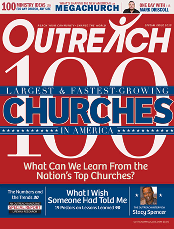 2012 Outreach 100 Largest and Fastest-Growing Churches in America