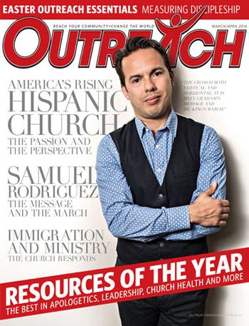 Hispanic Church - 2014 March/April Outreach issue