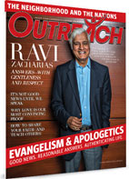 Evangelism and Apologetics - November/December 2013 Outreach Magazine