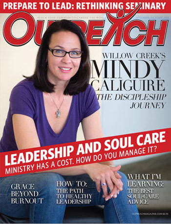 Leadership And Soul Care - 2013 Sept/Oct Outreach issue