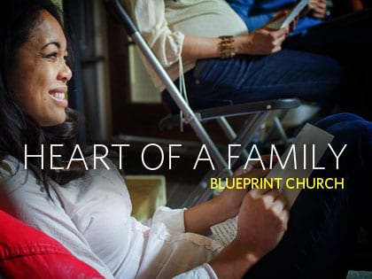14Feature-Heart-of-a-Family--Blueprint-Church-0930