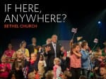 14Feature-If-Here,-Anywhere--Bethel-Church-1022