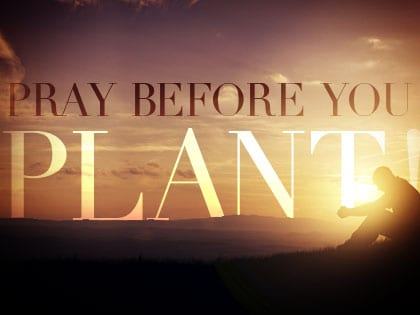14Feature-Pray-Before-You-Plant-1008