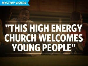 14Profile-Mystery-Visitor-'This-High-Energy-Church-Welcomes-Young-People'-1121