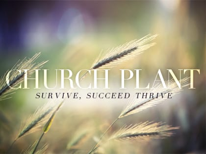 14Feature-Church-Plant--Survive,-Succeed-Thrive-1210