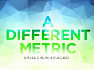 15Feature-A-Different-Metric--Small-Church-Success-0505