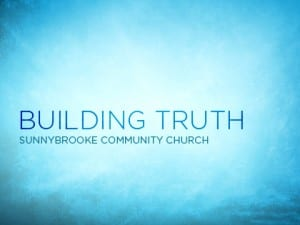15-JA_Building-Truth--Sunnybrooke-Community-Church-0713