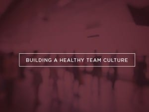15Feature-Building-a-Healthy-Team-Culture-1006