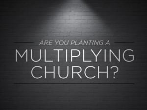 15Feature-Are-You-Planting-a-Multiplying-Church-1201