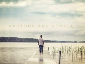 15-Pastors-Are-People-1222