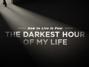 16Ideas-How-to-Live-in-Fear--The-Darkest-Hour-of-My-Life-0211