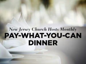 16Ideas-New-Jersey-Church-Hosts-Monthly-Pay-What-You-Can-Dinner-0202
