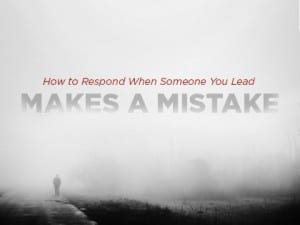 16ideas-How-to-Respond-When-Someone-You-Lead-Makes-a-Mistake-0205