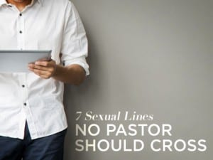 16Feature-7-Sexual-Lines-No-Pastor-Should-Cross-0502