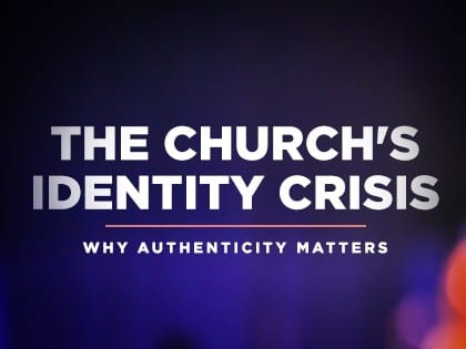 16Feature-The-Churchs-Identity-Crisis--Why-Authenticity-Matters-0429