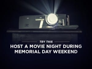 16Ideas-Try-This--Host-a-Movie-Night-During-Memorial-Day-Weekend-0418