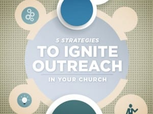 16Feature-5-Strategies-to-Ignite-Outreach-in-Your-Church-0504