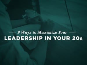 16Feature-9-Ways-to-Maximize-Your-Leadership-in-Your-20s-0524-2