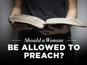 16Feature-Should-a-Woman-Be-Allowed-to-Preach-0503