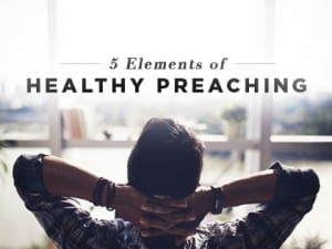 16Features-5-Elements-of-Healthy-Preaching-0601