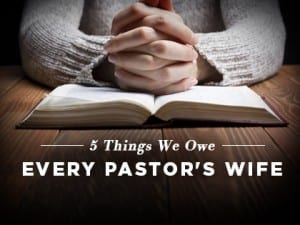 16Features-5-Things-We-Owe-Every-Pastor's-Wife-0531
