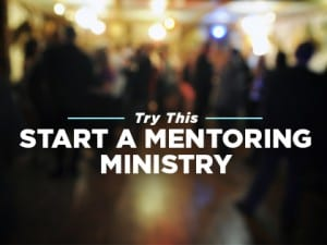 16ideas-Try-This--Start-a-Mentoring-Ministry-0504