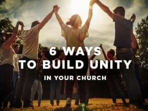 16Feature-6-Ways-to-Build-Unity-in-Your-Church-0624