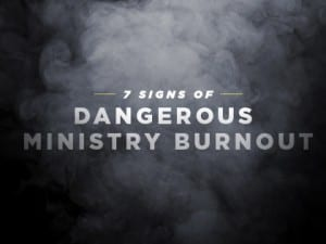 16Feature-7-Signs-of-Dangerous-Ministry-Burnout-0630