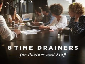 16Feature-8-Time-Drainers-for-Pastors-and-Staff-0726