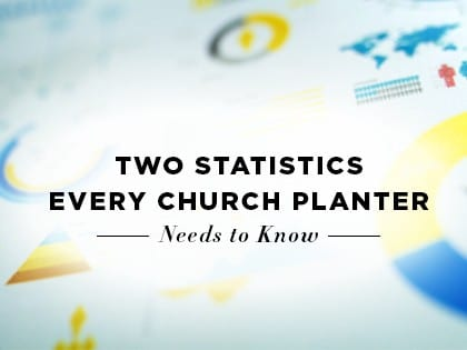 16Feature-Two-Statistics-Every-Church-Planter-Needs-to-Know-0725