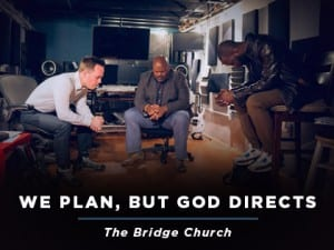 16ideas-We-Plan,-But-God-Directs