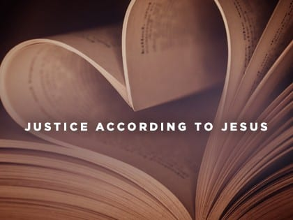 16Feature-Justice-According-to-Jesus-0825