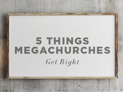16Features-5-Things-Megachurches-Get-Right-0829