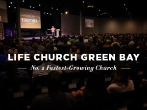 16ideas-profiles-life-church-green-bay-the-no-2-fastest-growing-church