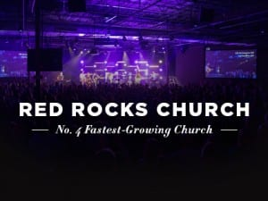 16ideas-profiles-red-rocks-church-no-4-fastest-growing-church