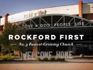 16ideas-profiles-rockford-first-no-9-fastest-growing-church