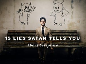 16feature-15-lies-satan-tells-you-about-scripture-0915