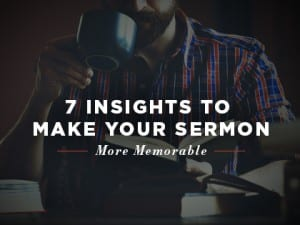16feature-7-insights-to-make-your-sermon-more-memorable-0922