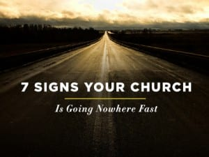 16feature-7-signs-your-church-is-going-nowhere-fast-0930