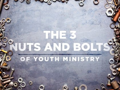 16feature-the-3-nuts-and-bolts-of-youth-ministry-0927