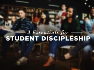 16feature-3-essentials-for-student-discipleship-1005