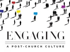 16feature-3-keys-to-engaging-a-post-church-culture-1014