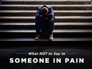 16feature-what-not-to-say-to-someone-in-pain-1024