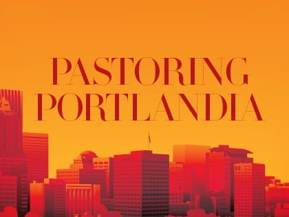 16ideas-pastoring-portlandia-dispatches-from-americas-post-christian-frontier-1026