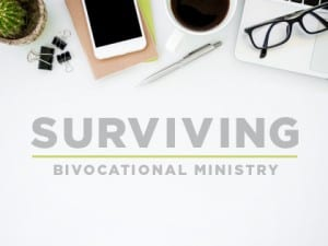 16ideas-surviving-bivocational-ministry-1010