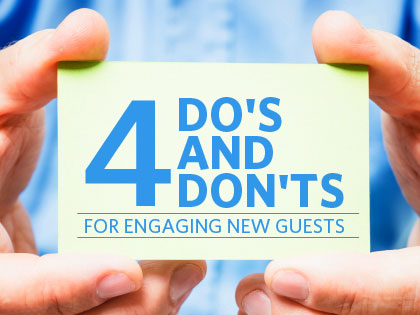 /12Feature_4_Dos_and_Donts_for_Engaging_New_Guests_1206_609174125.jpg