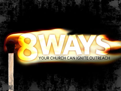 /12Feature_8_Ways_Your_Church_Can_Ignite_Outreach_1212_152950304.jpg