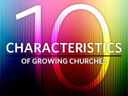 /13Feature_10_Characteristics_of_Growing_Churches_0624_248019868.jpg