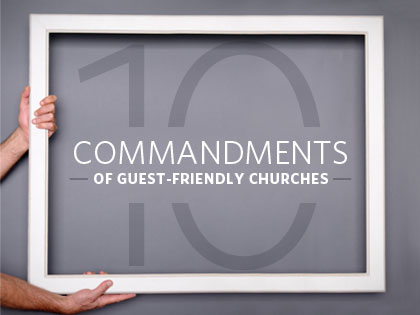 /13Feature_10_Commandments_of_Guest_Friendly_Churches_0717_515691494.jpg