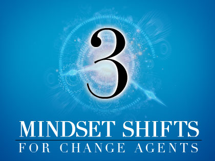 /13Feature_3_Mindset_Shift_for_Change_Agents_0116_248458759.jpg